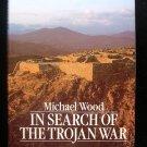 In Search of the Trojan War Michael Wood HCDJ Aegean