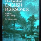 One Hundred English Folksongs Cecil Sharp Medium Voice