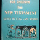 The Golden Bible for Children Provensen New Testament