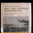 The German Offenses Dupuy Military History WWI HCDJ