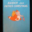 Babar and Father Christmas Jean de Brunhoff Elephant HC