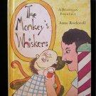 The Monkey's Whiskers Brazilian Folktale Anne Rockwell