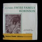 A Child's Swiss Family Robinson  Todd Diserens Vintage