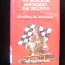 Where Speed is King Racing Adventure Fenner Geer HCDJ