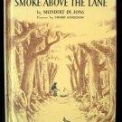 Smoke Above the Lane Meindert de Jong Vintage HC 1951