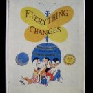 Everything Changes Philipson Kelly Oechsli Vintage HC