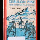 Zebulon Pike Young America's Frontier Scout Keating HC