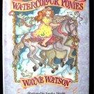 Watercolour Ponies Wayne Watson Sandra Shields HCDJ