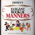 Disney's Elegant Book of Manners Vincent Jefferds 1985