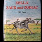Zella Zack and Zodiac Bill Peet Vintage HCDJ 1986 First