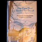 The Cow that Spoke for Seppl and Other Alpine Tales HC