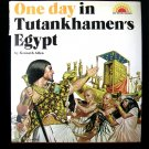 One Day in Tutankhamen's Egypt Kenneth Allen HCDJ 1973