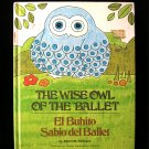 The Wise Owl of the Ballet El Buhito Sabio del Ballet