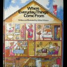 Where Everyday Things Come From Aldren Watson Vintage