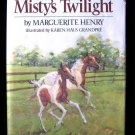Misty's Twilight Marguerite Henry First Edition HCDJ