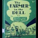 The Farmer in the Dell Berta Elmer Hader Vintage 1959