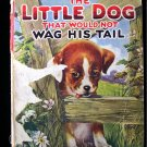 The Little Dog That Would Not Wag His Tail Deihl 1922