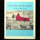 The Big Red Barn Eve Bunting Howard Knotts Vintage 1979