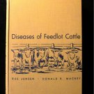 Diseases of Feedlot Cattle Jensen Mackey Second Edition