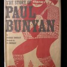 The Story of Paul Bunyan Barbara Emberley Legend HCDJ