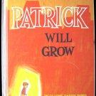 Patrick Will Grow Gladys Baker Bond Whitman Small World