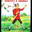 Johnny's Secret Rand McMally Storytime Book Vintage HC
