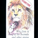 Why Lion is King of the Animals and Other Stories Wky