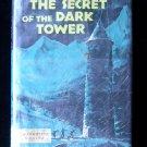 The Secret of the Dark Tower William MacKellar Mystery