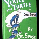 Yertle the Turtle and Other Stories Dr. Seuss Bedtime
