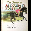 The Secret of Alexander's Horse Tony Palazzo Vintage HC