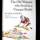 The Old Woman Who Lived in a Vinegar Bottle Godden 1972