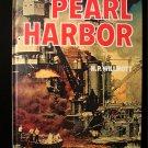 Pearl Harbor H.P. Willmott World War II History 1981 HC