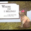 Where Do I Belong Craig Ray Cruz Forest Animals Vintage