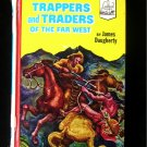 Trappers and Traders of the Far West Daugherty Landmark
