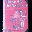 These Are Our Neighbors Faith and Freedom Marguerite HC