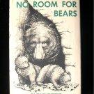 No Room for Bears Frank Dufresne Alaska HCDJ Vintage HC