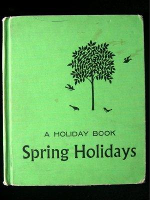 Spring Holidays A Holiday Book Epstein Schroeder 1964