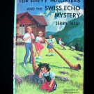 The Happy Hollisters and the Swiss Echo Mystery HCDJ
