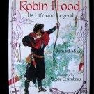 Robin Hood His Life and Legend Bernard Miles Ambrus HC