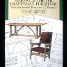 Making Authentic Craftsman Furniture 62 Projects 1986