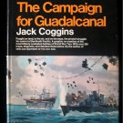 The Campaign for Guadalcanal Jack Coggins WWII HCDJ
