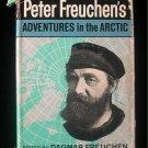 Peter Freuchen's Adventures in the Arctic Explorer HCDJ