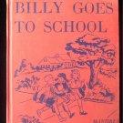 Billy Goes to School Alta McIntire Meeks Vintage 1955