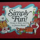 Simply Fun Things to Make and Do James Razzi Vintage HC