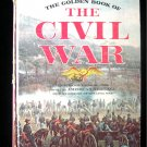 The Golden Book of the Civil War American Heritage 1961