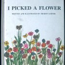 I Picked a Flower Sharon Lerner Second Printing 1968 HC