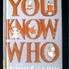 You Know Who John Ciardi Edward Gorey Children's Poems