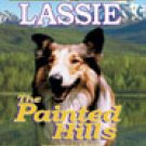Lassie The Painted Hills