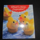 What's New, Cupcake? Karen Tack & Richardson Simple Designs for Every Occasion