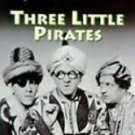 The Three Stooges THREE LITTLE PIRATES VHS Video Tape Plus 2 Extra Episodes